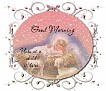 Good Morning-gailz1209-RBD xmas04 BabyJesus sm