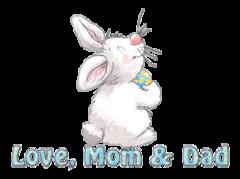 Love, Mom & Dad - HippityHoppityBunny