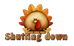 Shutting down - ThanksgivingCuteTurkey