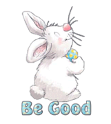 Be Good - HippityHoppityBunny