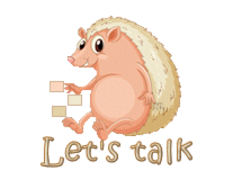 Let's talk - CutePorcupine