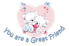 You are a Great Friend - ValentineBearsCouple2016