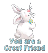 You are a Great Friend - HippityHoppityBunny