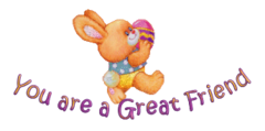 You are a Great Friend - EasterBunnyWithEgg16