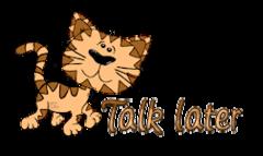 Talk later - CuteCatWalking