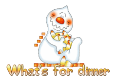 What's for dinner - CandyCornGhost