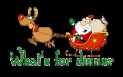 What's for dinner - SantaSleigh