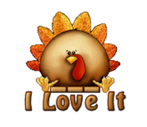 I Love It - ThanksgivingCuteTurkey