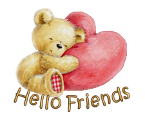 Hello Friends - ValentineBear2016