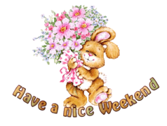 Have a nice WE - BunnyWithFlowers