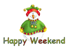 Happy Weekend - ChristmasJugler