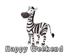 Happy Weekend - DancingZebra