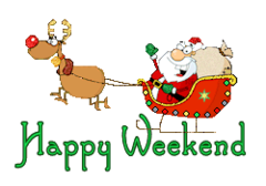 Happy Weekend - SantaSleigh