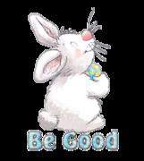 Be Good - HippityHoppityBunny