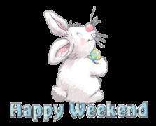 Happy Weekend - HippityHoppityBunny