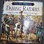 Civil War Chronicles Daring Raiders