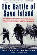 Battle of Savo Island - The Harrowing Account of the Disastrous Night Battle Off Guadalcanal that Nearly Destroyed the Pacific Fleet in August 1942, THE