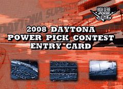 2008 High Gear Daytona Power Pick Contest Entry Card (1)