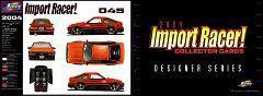 Jada Import Racer #045