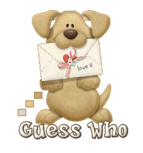 Guess Who - PuppyLoveULetter