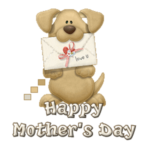 Happy Mother's Day - PuppyLoveULetter