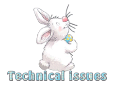 Technical issues - HippityHoppityBunny