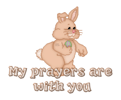 My prayers are with you - BunnyWithEgg