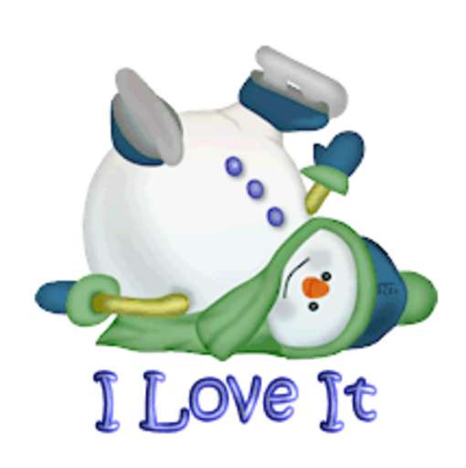 I Love It - CuteSnowman1318