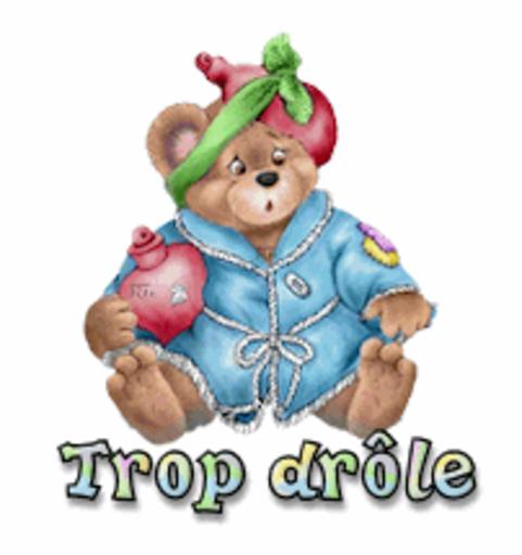 Trop drole - BearGetWellSoon