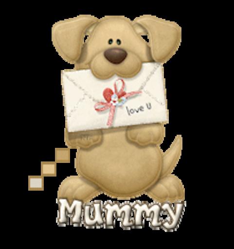 Mummy - PuppyLoveULetter