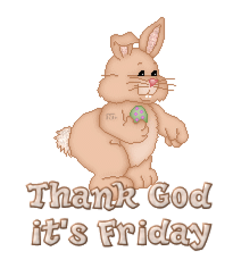 Thank God it's Friday - BunnyWithEgg