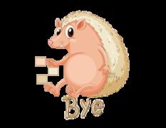 Bye - CutePorcupine