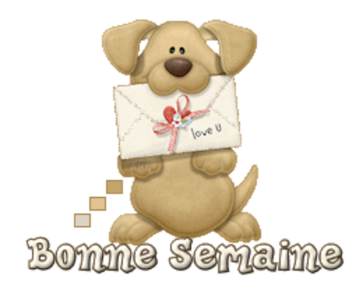 Bonne Semaine - PuppyLoveULetter