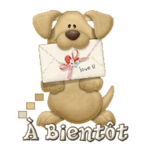 A Bientot - PuppyLoveULetter