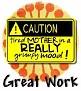 1Great Work-caution